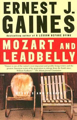 Click for more detail about Mozart and Leadbelly by Ernest Gaines