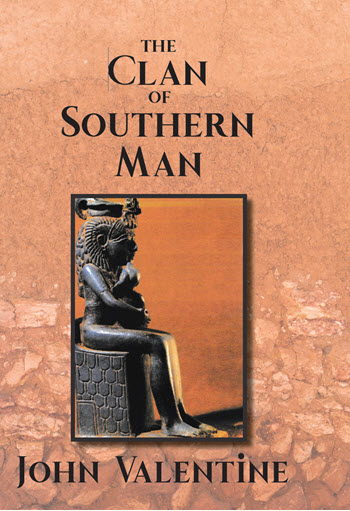Book Cover: The Clan of Southern Man by John Valentine