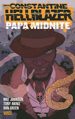 Click for more detail about John Constantine Hellblazer: Papa Midnite by Mat Johnson, Tony Akins and Dan Green
