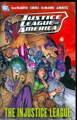 Click for more detail about Justice League of America Vol. 3: The Injustice League by Dwayne McDuffie