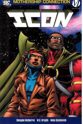 Click for more detail about Icon, Vol. 2: The Mothership Connection by Dwayne McDuffie