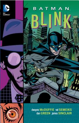 Click for more detail about Batman: Blink by Dwayne McDuffie