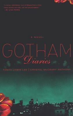 Click for more detail about Gotham Diaries by Tonya Lewis Lee and Crystal Mccrary Anthony