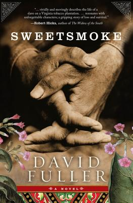 Click for more detail about Sweetsmoke by David Fuller