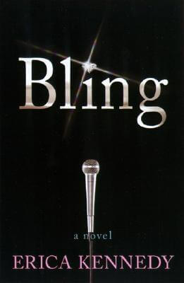 Click for more detail about Bling by Erica Kennedy