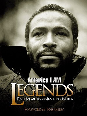 Click for a larger image of America I Am Legends: Rare Moments And Inspiring Words