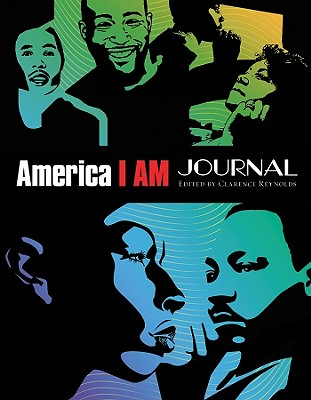 Book cover of America I Am Journal by Clarence V. Reynolds