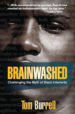 Discover other book in the same category as Brainwashed by Tom Burrell