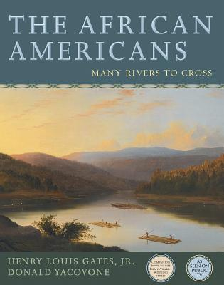 Click for more detail about The African Americans: Many Rivers To Cross by Henry Louis Gates, Jr.