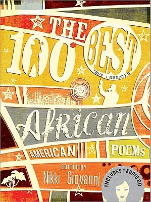 Book cover of The 100 Best African American Poems by Nikki Giovanni