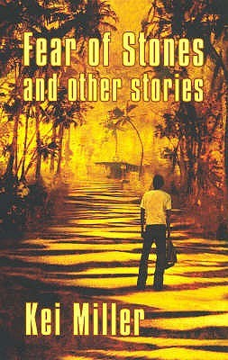 Click for more detail about Fear of Stones and Other Stories (Macmillan Caribbean Writers) by Kei Miller