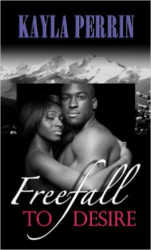 Click for more detail about Freefall To Desire (Thorndike Press Large Print African American Series) by Kayla Perrin