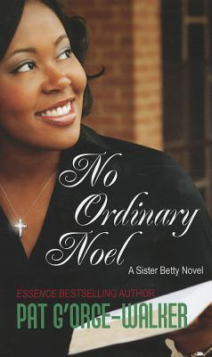 Click for more detail about No Ordinary Noel by Pat G'Orge Walker
