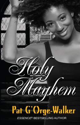 Click for more detail about Holy Mayhem by Pat G'Orge Walker