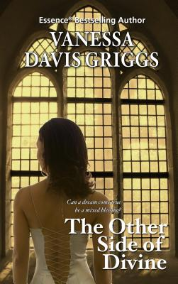 Click for more detail about The Other Side of Divine (Blessed Trinity) by Vanessa Davis Griggs
