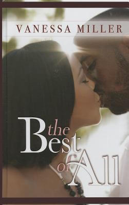 Click for more detail about The Best Of All (Thorndike Press Large Print African American Series) by Vanessa Miller