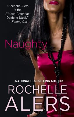 Click for more detail about Naughty (Thorndike Press Large Print African-American) by Rochelle Alers