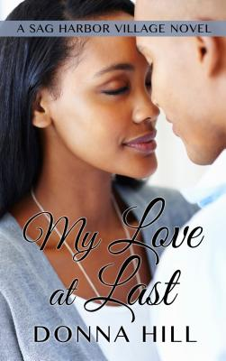 book cover My Love at Last (A Sag Harbor Village Novel)