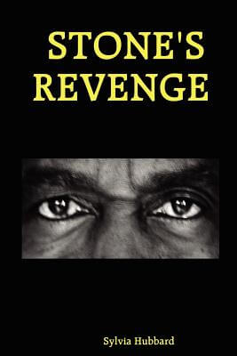 Click for more detail about Stone's Revenge by Sylvia Hubbard