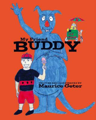 Click for more detail about My Friend Buddy by Maurice Geter