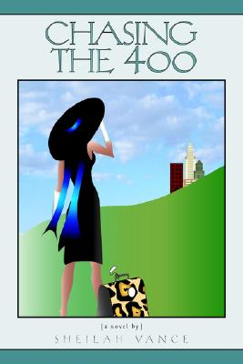 Click for more detail about Chasing the 400 by Sheilah Vance