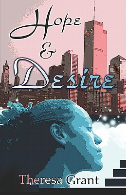 Click for more detail about Hope And Desire by Theresa Grant