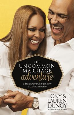 Click for more detail about The Uncommon Marriage Adventure: A Devotional Journey to Draw You Closer to God and Each Other by Tony Dungy