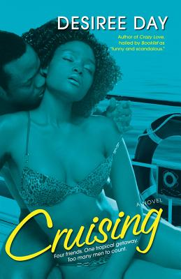 Click for more detail about Cruising by Desiree Day