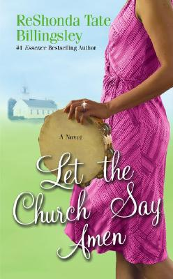 Click for more detail about Let the Church Say Amen by ReShonda Tate Billingsley