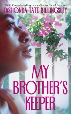 Click for more detail about My Brother's Keeper by ReShonda Tate Billingsley