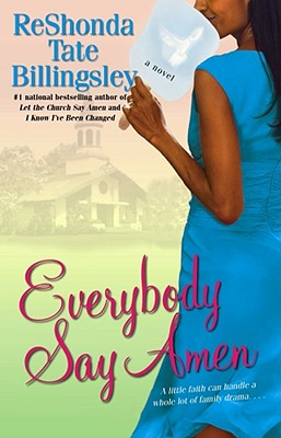 Click for more detail about Everybody Say Amen by ReShonda Tate Billingsley