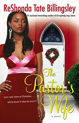 Click for more detail about The Pastor's Wife by ReShonda Tate Billingsley