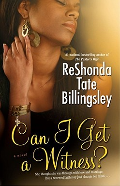 Click for more detail about Can I Get a Witness? by ReShonda Tate Billingsley