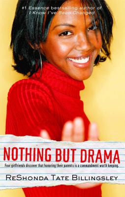 Click for more detail about Nothing But Drama (Good Girlz) by ReShonda Tate Billingsley