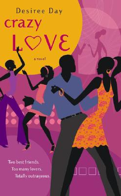 Click for more detail about Crazy Love by Desiree Day