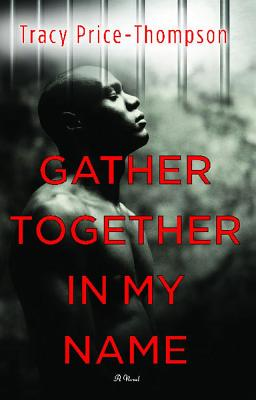Click for more detail about Gather Together in My Name by Tracy Price-Thompson