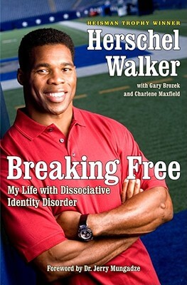 Click for more detail about Breaking Free: My Life with Dissociative Identity Disorder by Herschel Walker