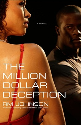 Click for more detail about The Million Dollar Deception: A Novel by R.M. Johnson