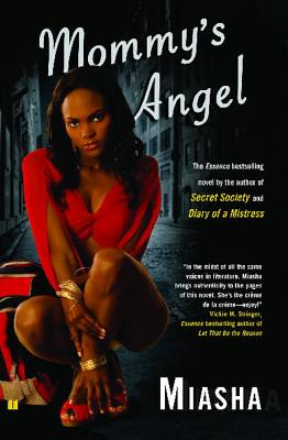 Click for more detail about Mommy's Angel: A Novel by Miasha