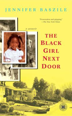 Click for more detail about The Black Girl Next Door: A Memoir (Touchstone Books (Paperback)) by Jennifer Baszile