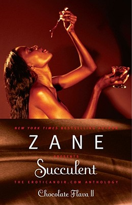 Book cover of Succulent: Chocolate Flava II (v. 2) by Zane