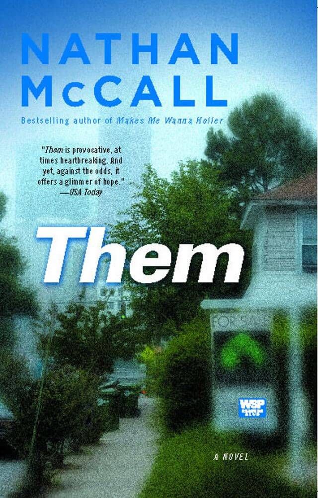 Click for more detail about Them: A Novel by Nathan McCall
