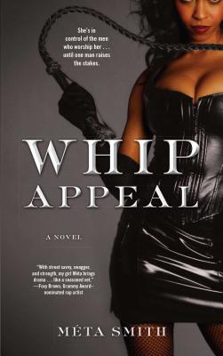 Click for more detail about Whip Appeal by Meta Smith
