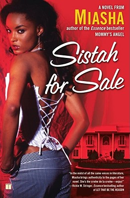 Click for more detail about Sistah For Sale: A Novel by Miasha