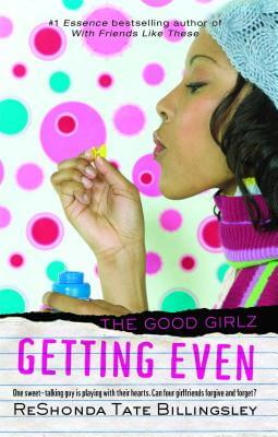 Click for more detail about Getting Even (Good Girlz) by ReShonda Tate Billingsley