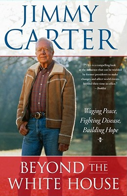 Click for more detail about Beyond the White House: Waging Peace, Fighting Disease, Building Hope by John Hope Franklin