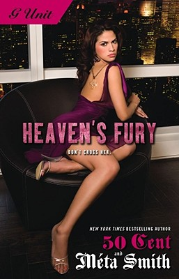 "Click for more detail about Heaven's Fury (G UNIT) by Meta Smith and Curtis ""50 Cent"" Jackson"
