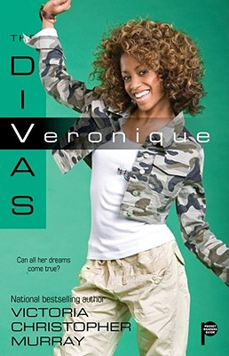 Click for more detail about Veronique (The Divas) by Victoria Christopher Murray