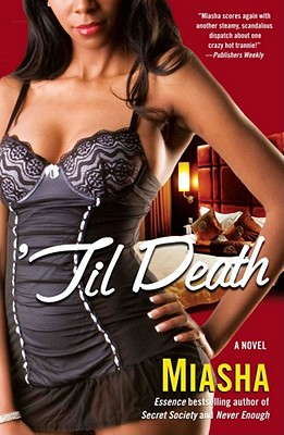 Book Cover 'Til Death: A Novel by Miasha