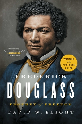 Book Cover Frederick Douglass: Prophet of Freedom by David W. Blight